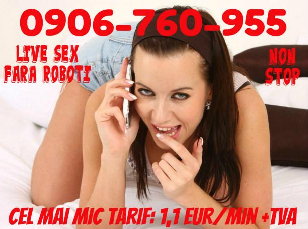 ATENTIE! VERIFICA TARIFUL INAINTE DE A SUNA! DOAR AICI AI CEL MAI MIC TARIF PT SEX! 1,1 EURO/MIN DOAR LA NR. 0906-760-955